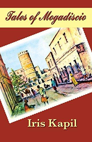 Iris Kapil_Tales of Mogadiscio