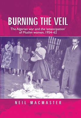 neil macmaster burning the veil