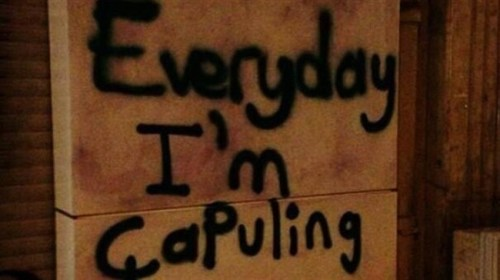 everyday im capuling