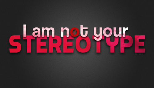 i_am_not_your_stereotype_by_yellowdugong-d58tbx4_large